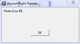 Printer Error #5 - Support Notes: MYOB AccountRight v19