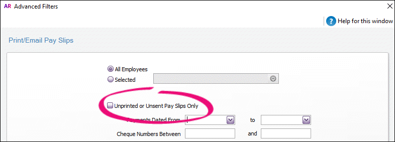 Deselect unprinted or unsent pay slips