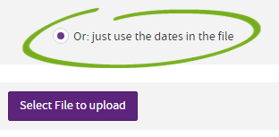 just use dates in the file option selected